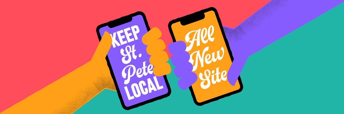 Keep St. Pete Local, All New Site